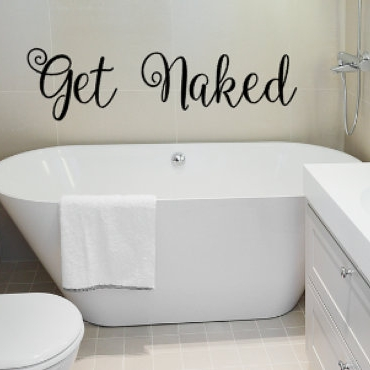 Get naked bathroom decal - $9.00+