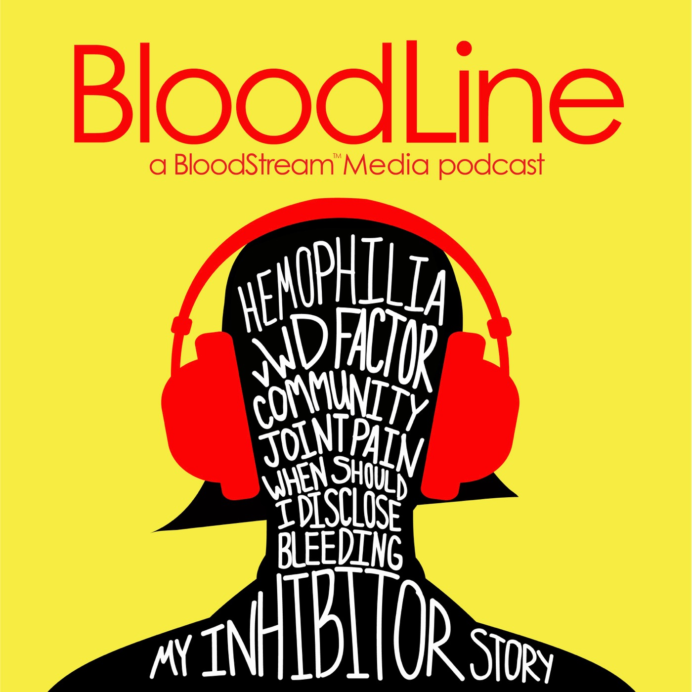 BloodLine  is our long-form nonfiction storytelling podcast. Each series is three episodes, running around 90 minutes in total, taking a deep-dive look at an issue of critical importance to the bleeding disorders community, featuring community voices from around the nation and the world. Think: a documentary film, but in audio form! Created and produced by  Believe Limited  for  BloodStream Media.