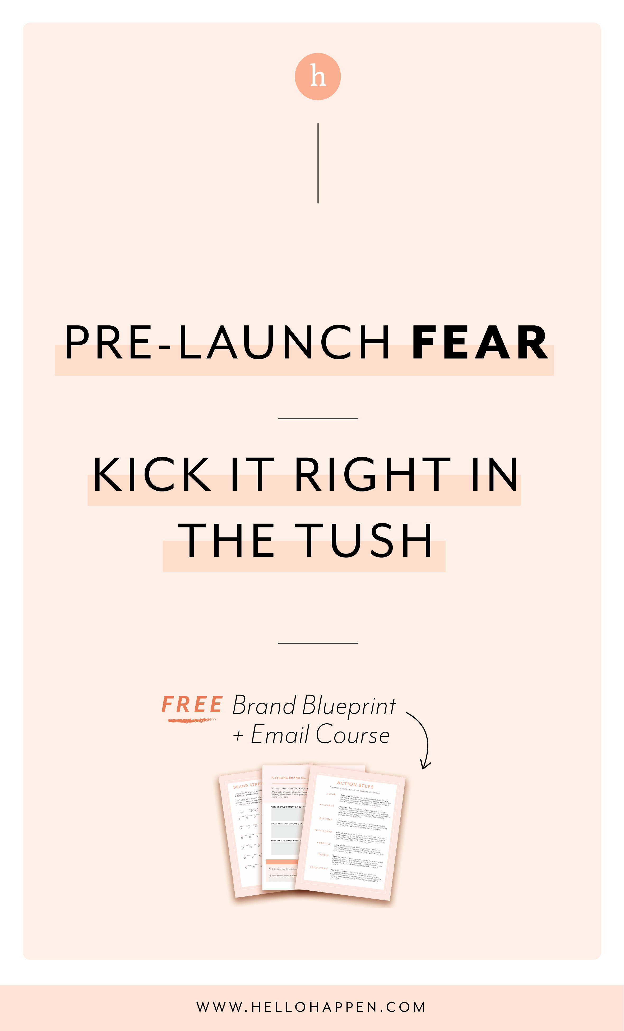 When you're about to share something new in the world, don't let FEAR get in the way! Read the post, plus download the free Brand Blueprint + email course. #businesscoaching // Hellohappen Brand Strategy