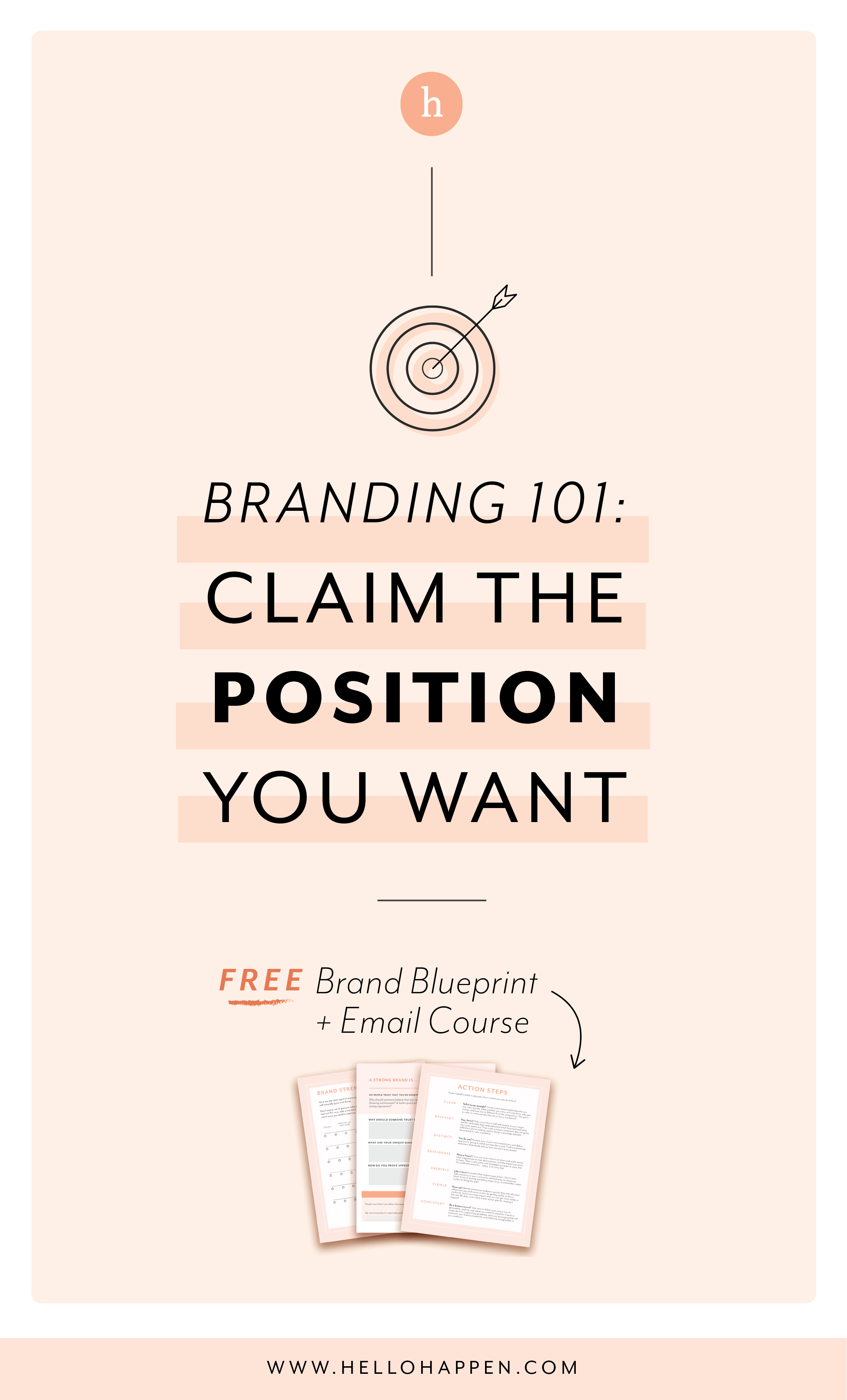 As a business owner, your brand POSITION influences the direction your business will take. Claim the position you want! Read the post, plus download the free Brand Blueprint + email course. #brandcoaching // Hellohappen Brand Strategy