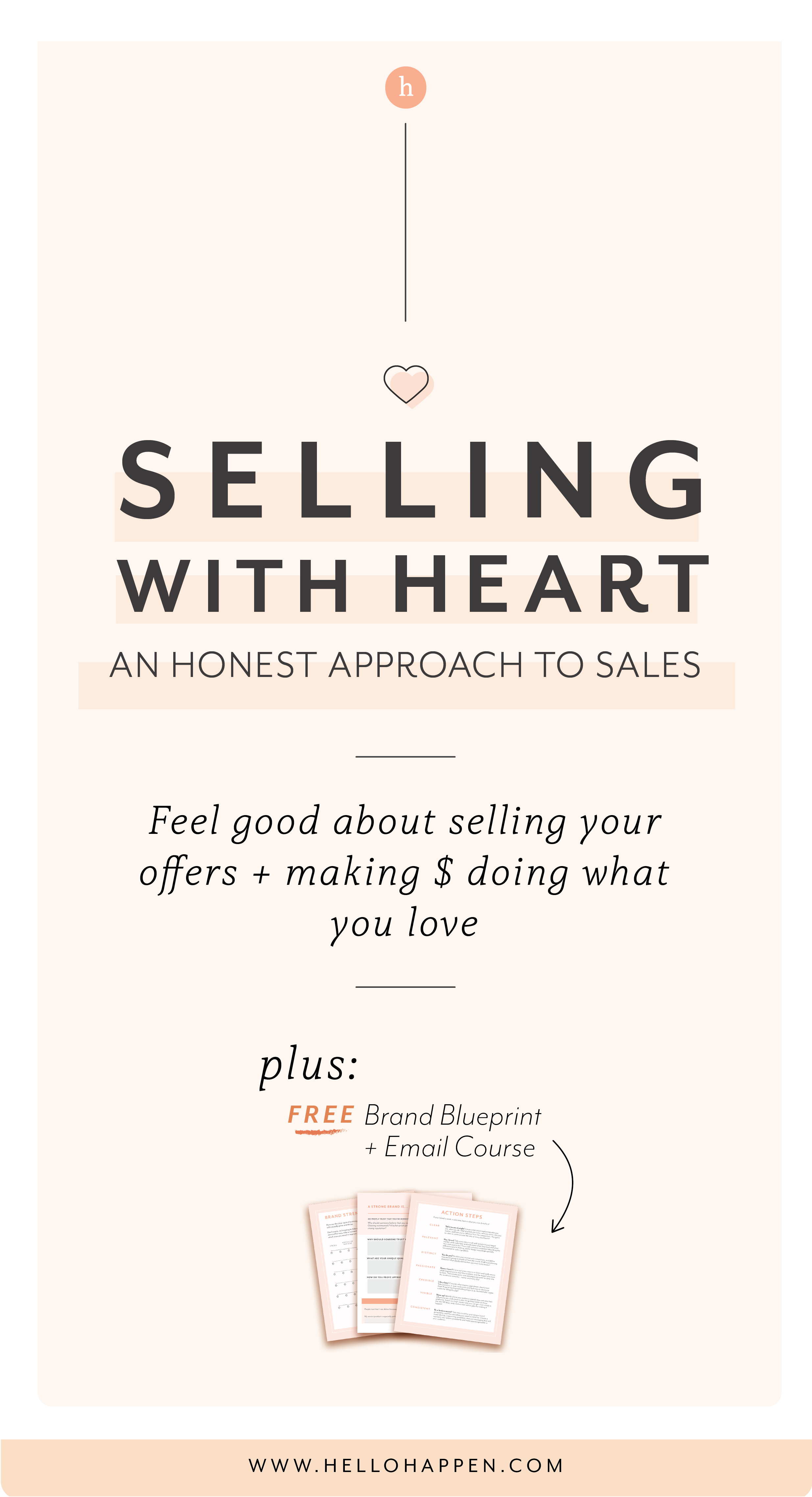 Sales doesn't have to feel gross! It can be more like a genuine service to your community. Catch this post and learn how to sell authentically and with heart! // Hellohappen Brand Strategy / brand strategy for passionate entrepreneurs #salesstrategy #mindfulbusiness
