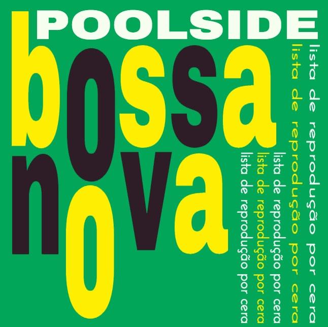 Poolside Bossa Nova