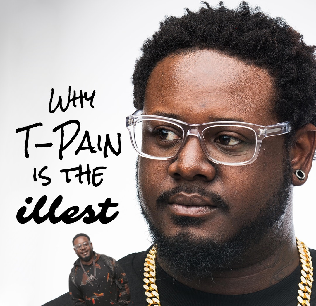 Why T-Pain Is The lllest Playlist Cover.jpg