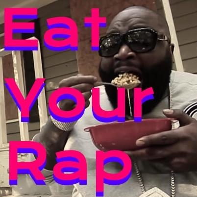 Eat Your Rap