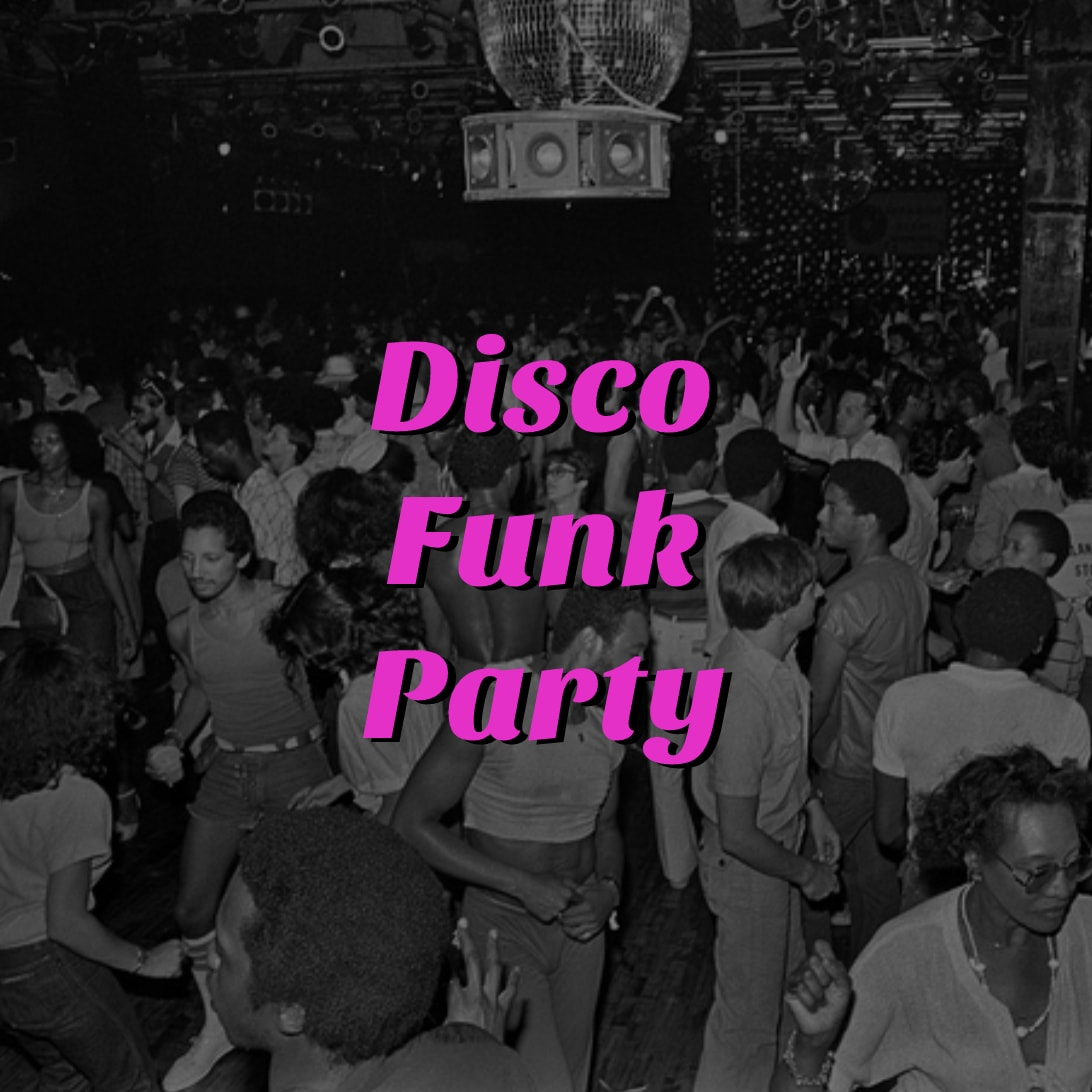 Disco Funk Party Playlist