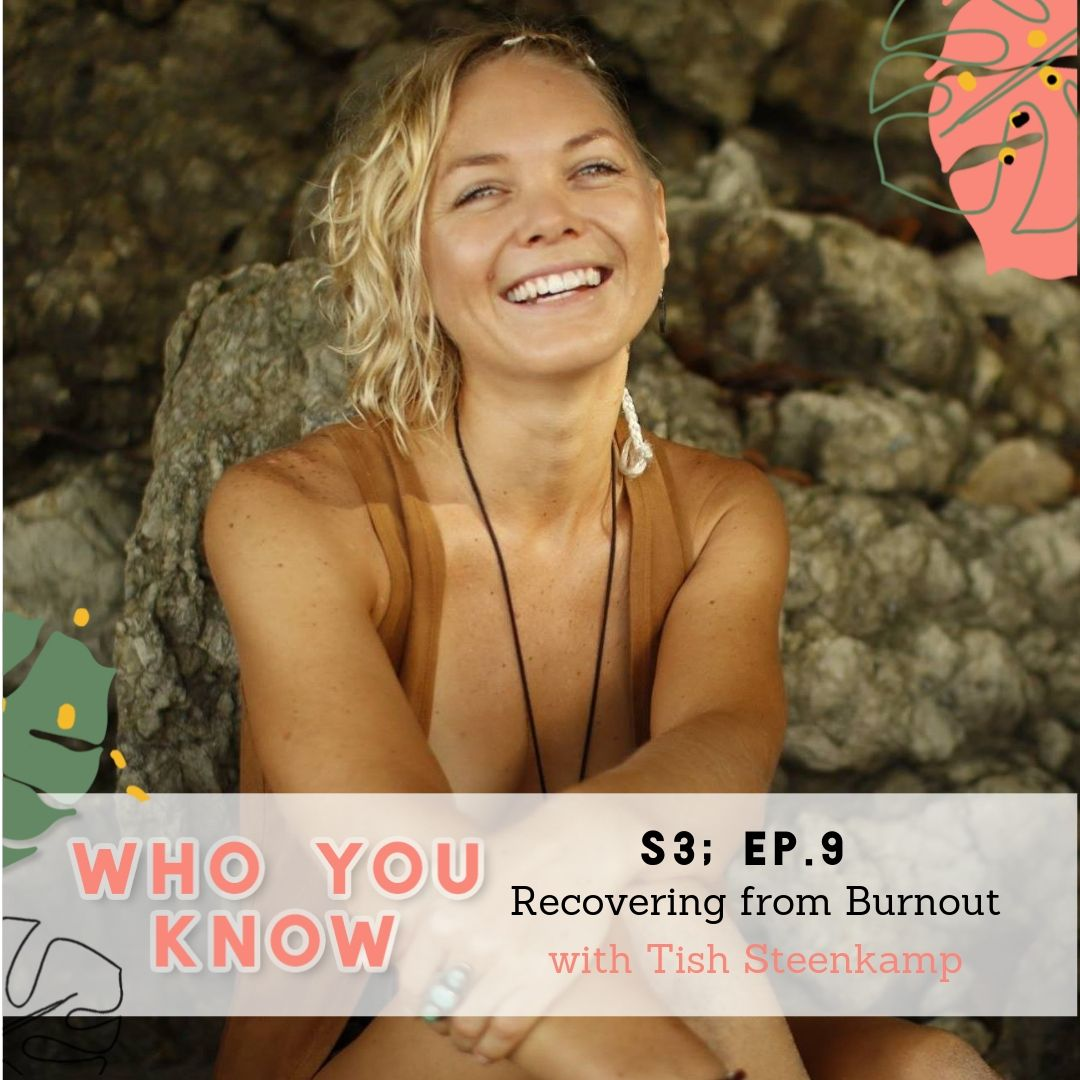 "Tish Steenkamp - On the ""Who You Know"" podcast"