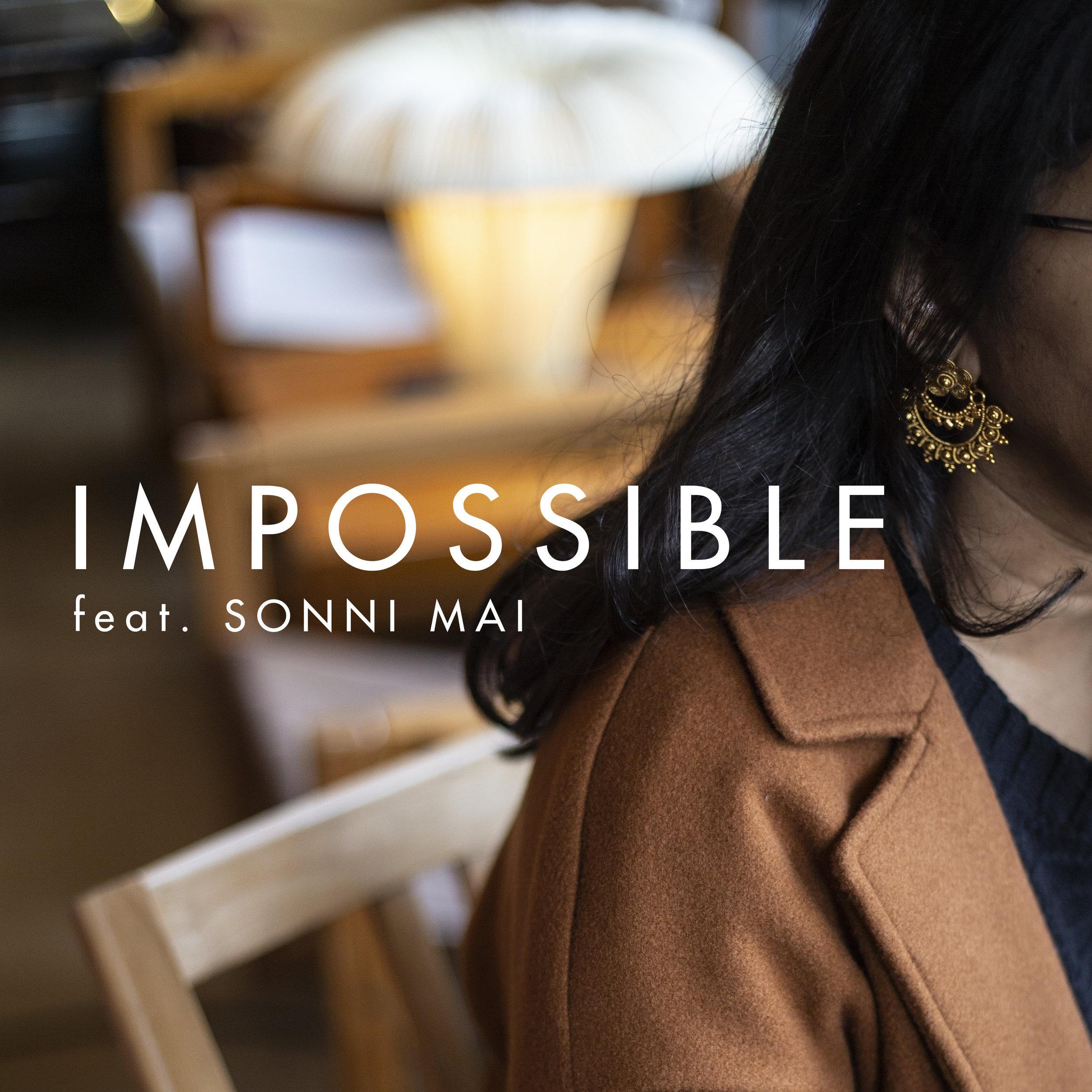 IMPOSSIBLE feat. SONNI MAI