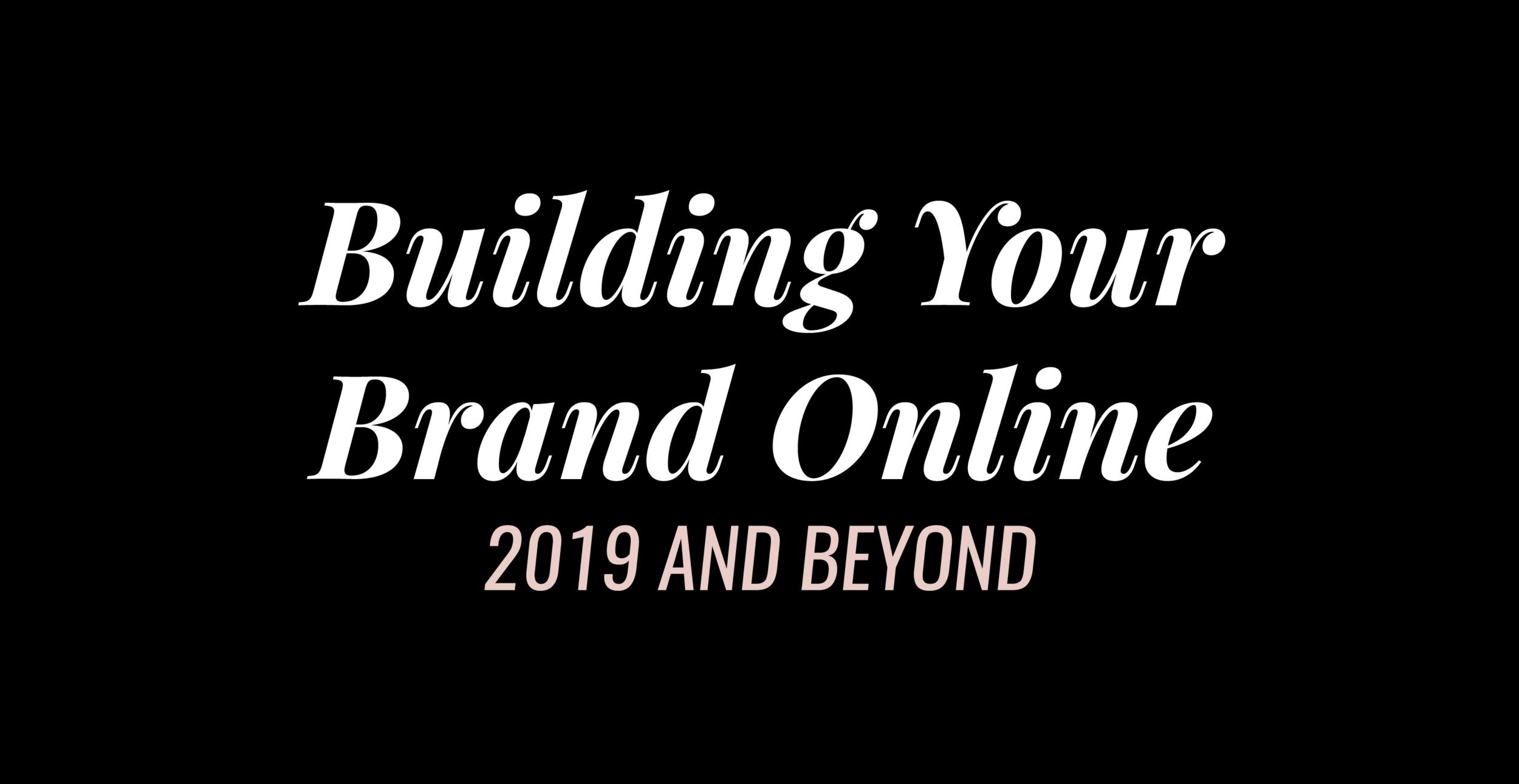 Building Your Brand Online 2019 And Beyond Branding Queen Cassia Marina The Girl Boss Empire Kristen Alexis Jason Marcano Paperclip Media Keron Rose Driod Island
