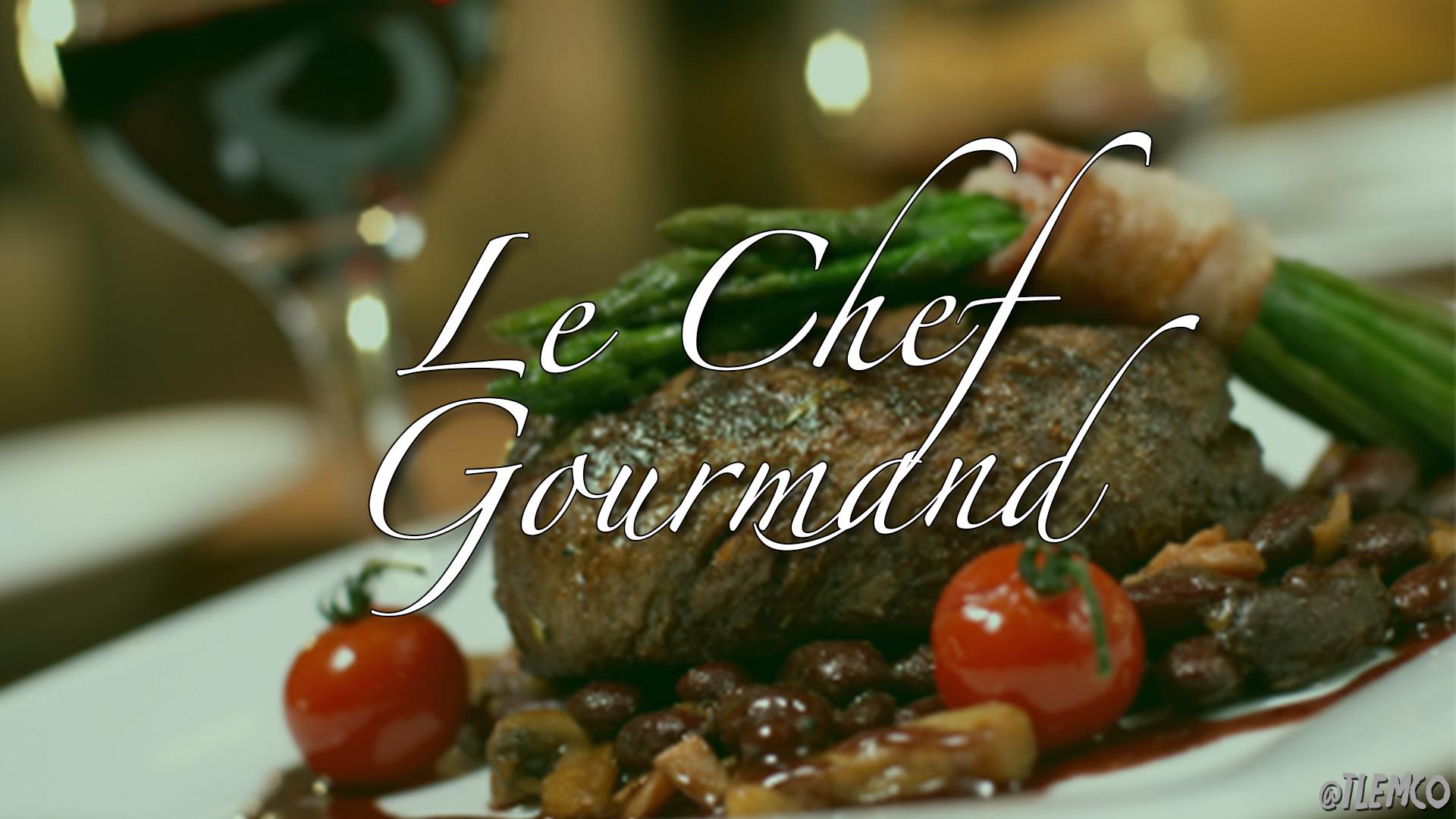 Le Chef Gourmand