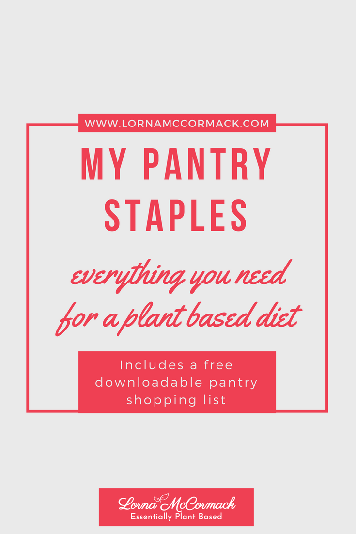 Pin Blog pantry staples, everything you need for a plant based diet, free download.png