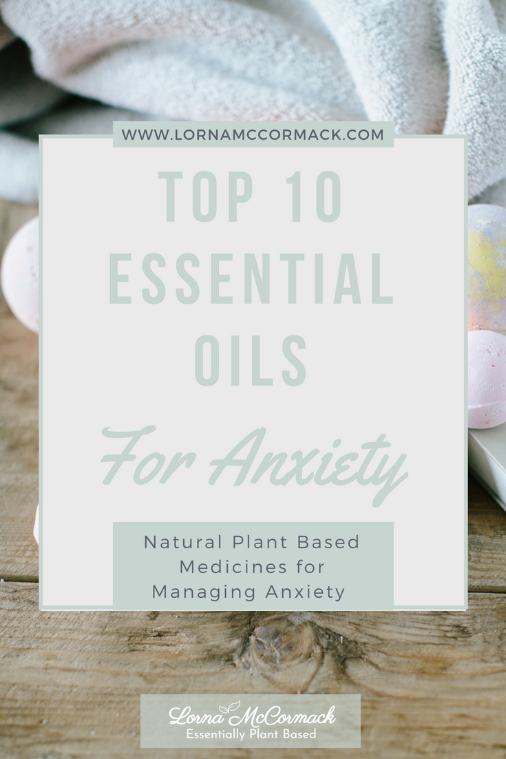 15.1 Pin top 10 essential oils for anxiety.png