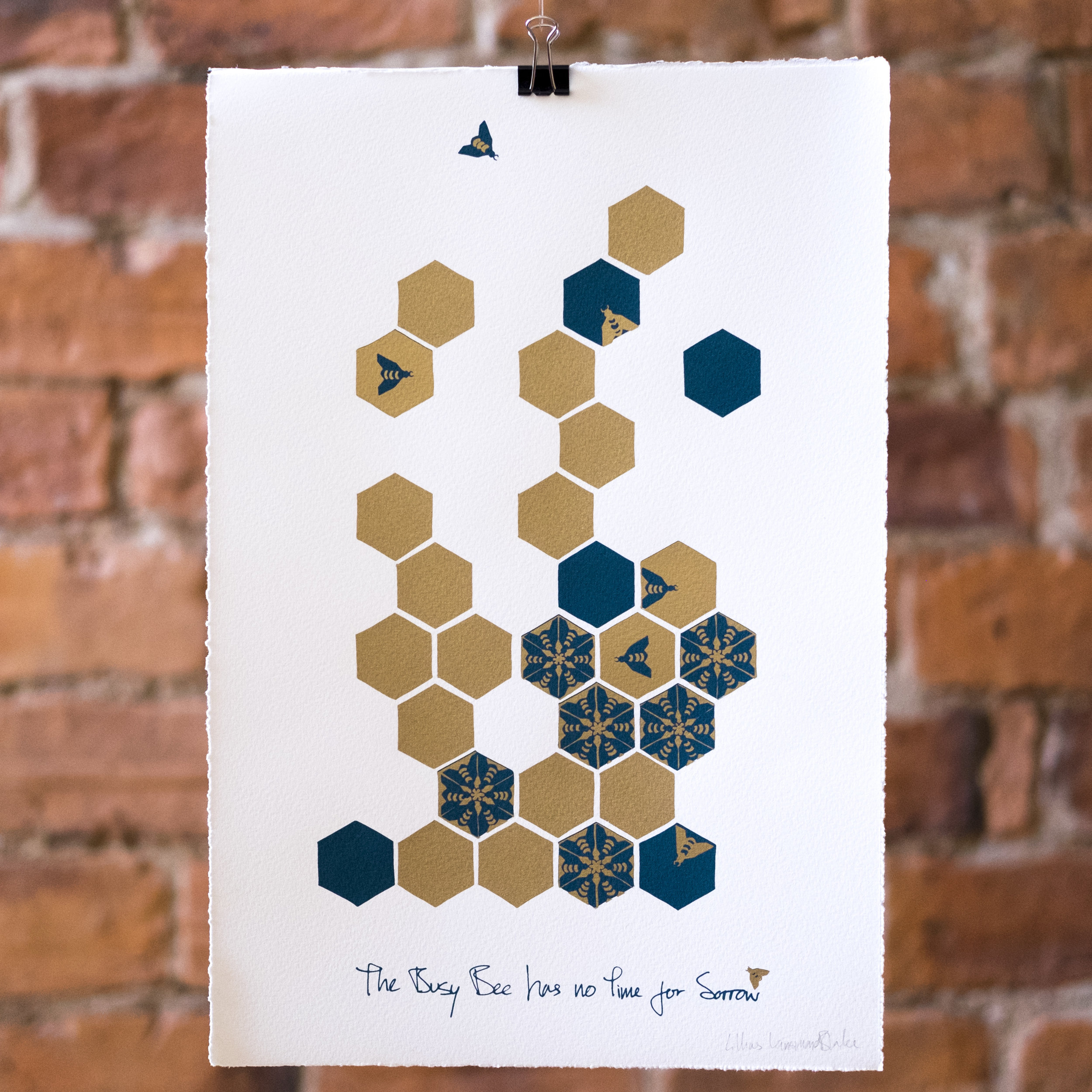 The Busy Bee has no Time for Sorrow. Screen Print