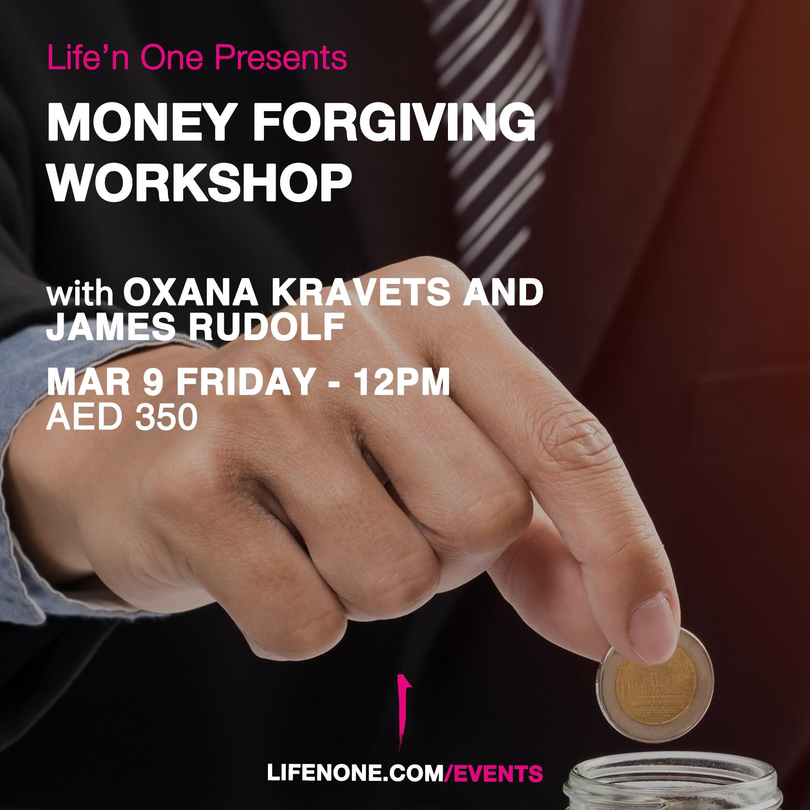 Money Forgiving Workshop with Oxana Kravets and James Rudolf
