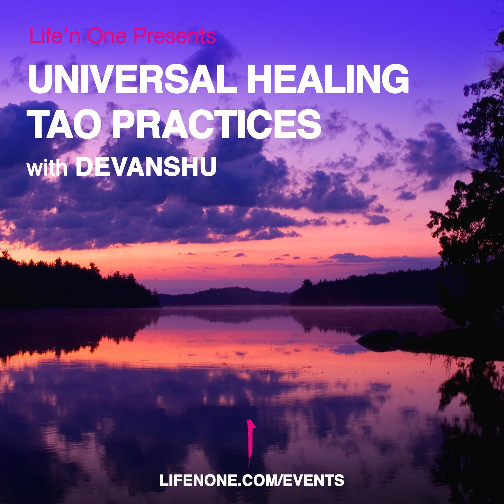 Universal-Healing-Tao-Practices-Workshop-with-Devnashu.jpg