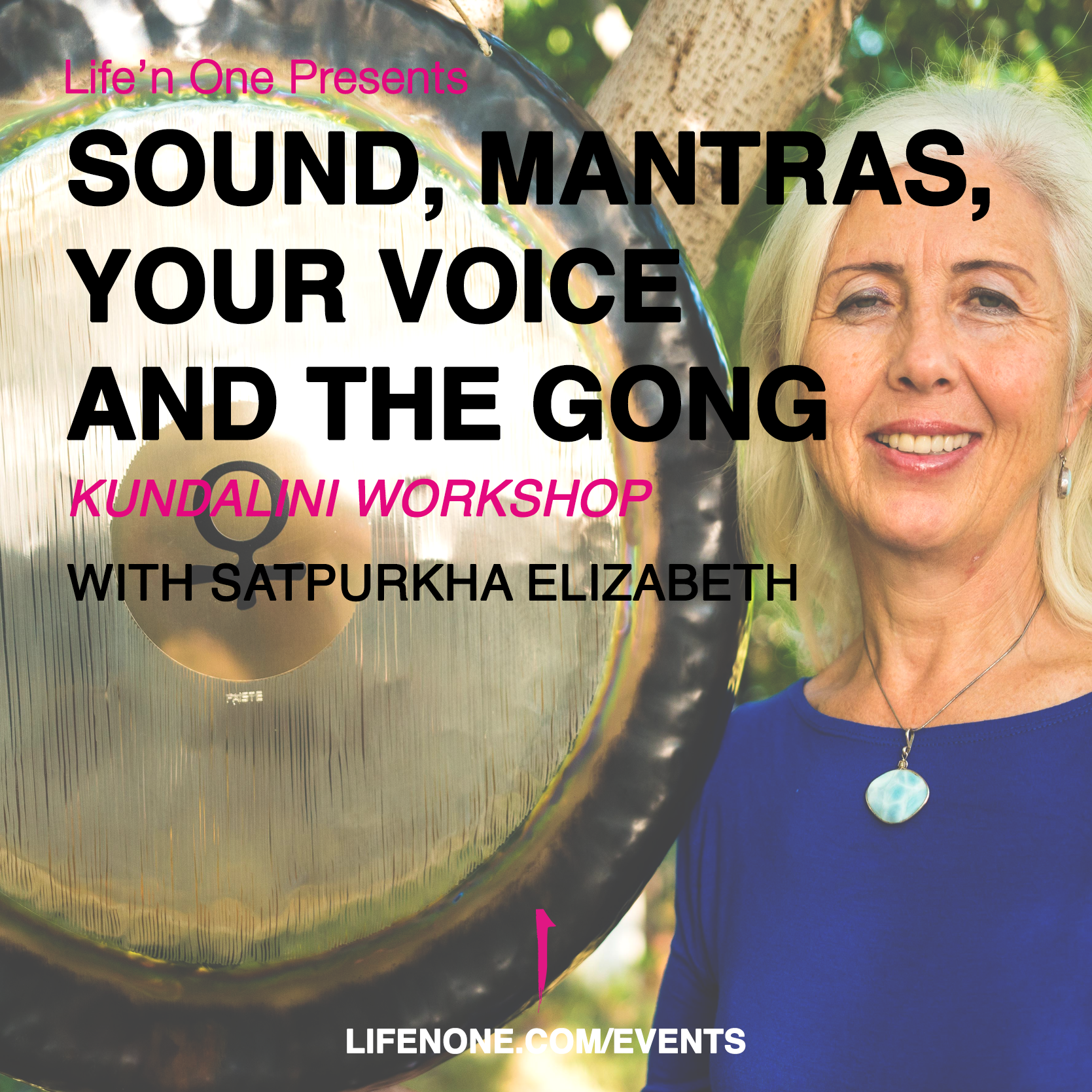 Sound, Mantras, your Voice and the Gong