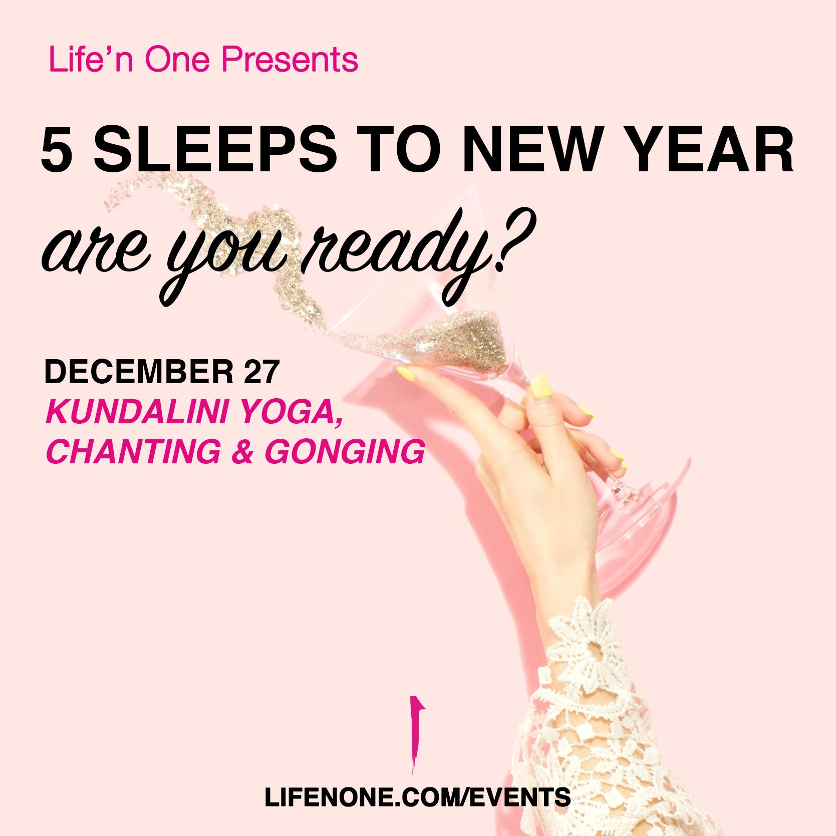 5 Sleeps to New Year - Are you Ready? // Kundalini Yoga, Chanting & Gonging