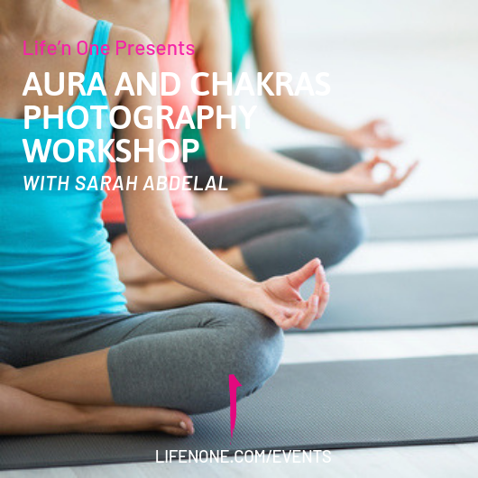 Aura and Chakras Photography Workshop with Sarah Abdelal