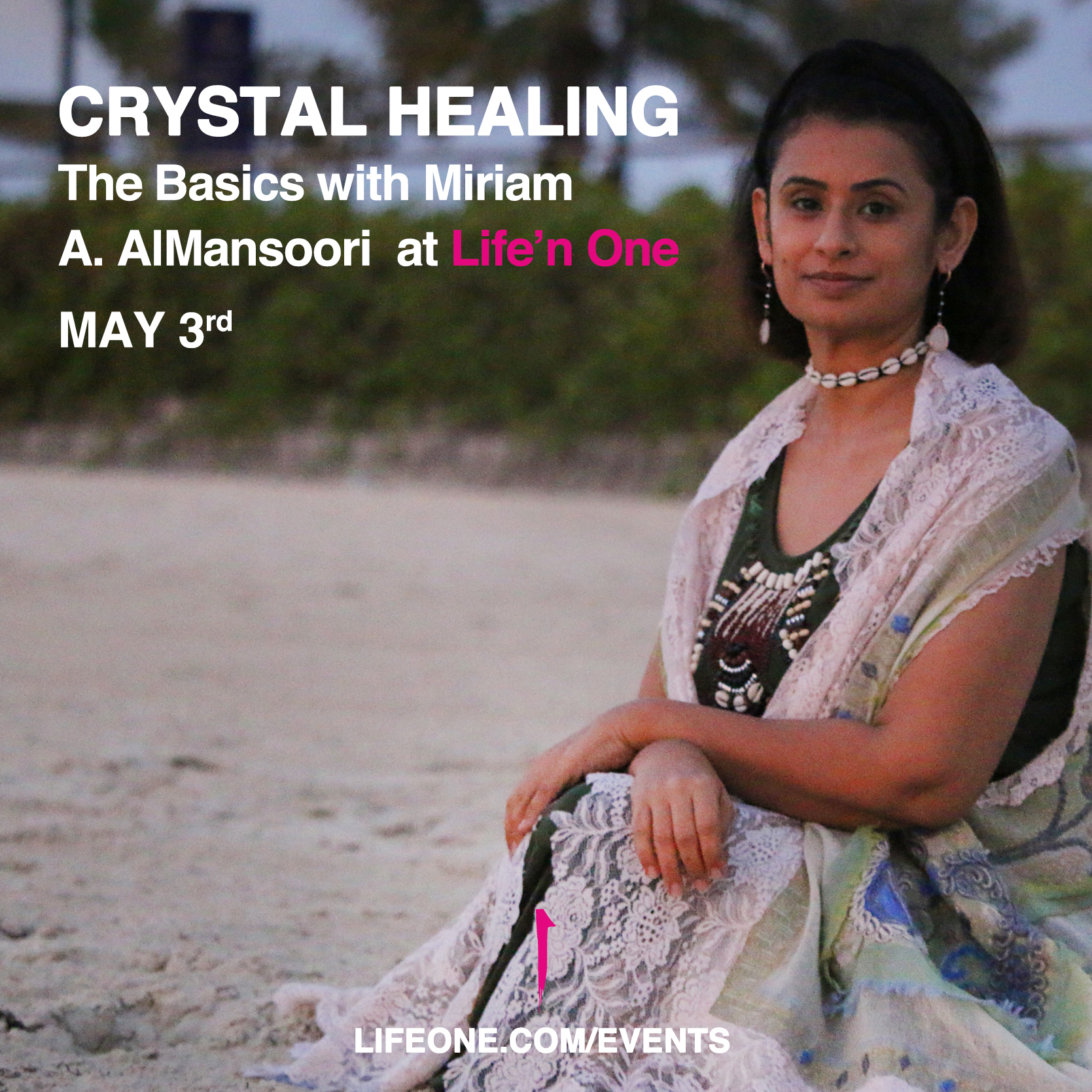 Crystal Healing - The Basics  with Miriam A. AlMansoori