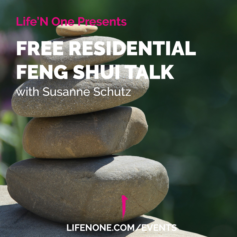 FREE RESIDENTIAL FENG SHUI TALK
