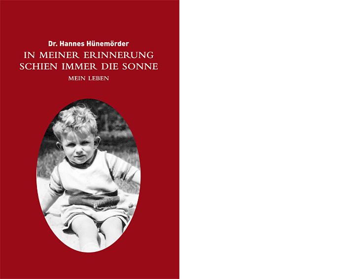 Dr. Hannes Hünemörder: In meiner Erinnerung schien immer die Sonne