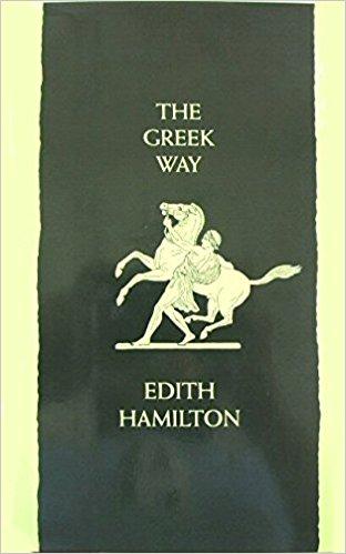 The Greek Way by Edith Hamilton.jpg