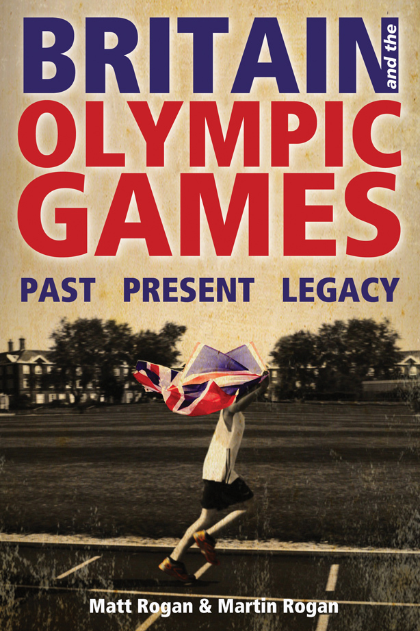 Britain and the Olympic Games, by Matt Rogan