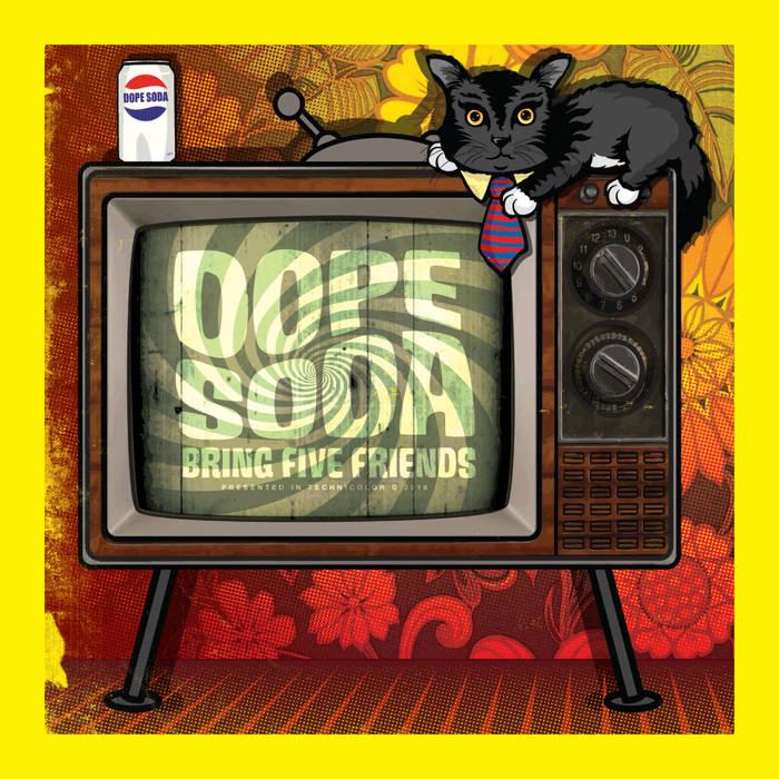 Dope Soda  Bring Five Friends    Engineer