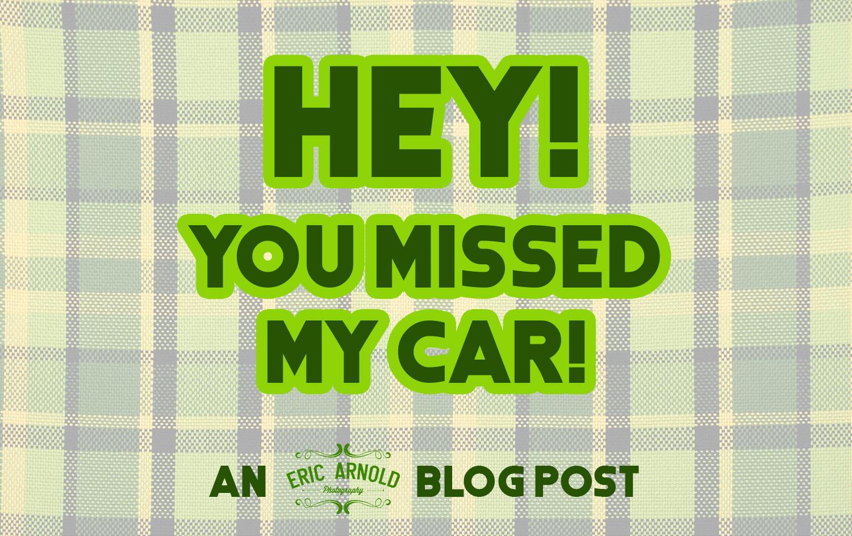 Missed My Car.jpg