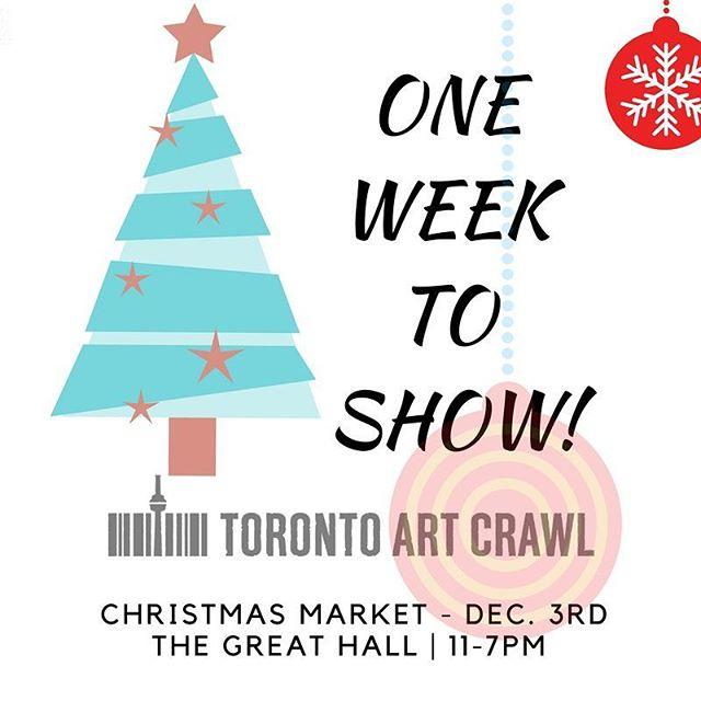 One week until @torontoartcrawl Christmas market!!