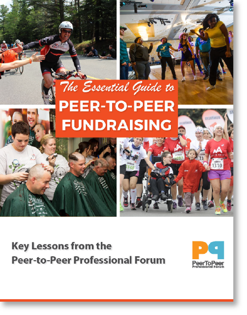The Essential Guide to Peer-to-Peer Fundraising   Peer-to-Peer Professional Forum