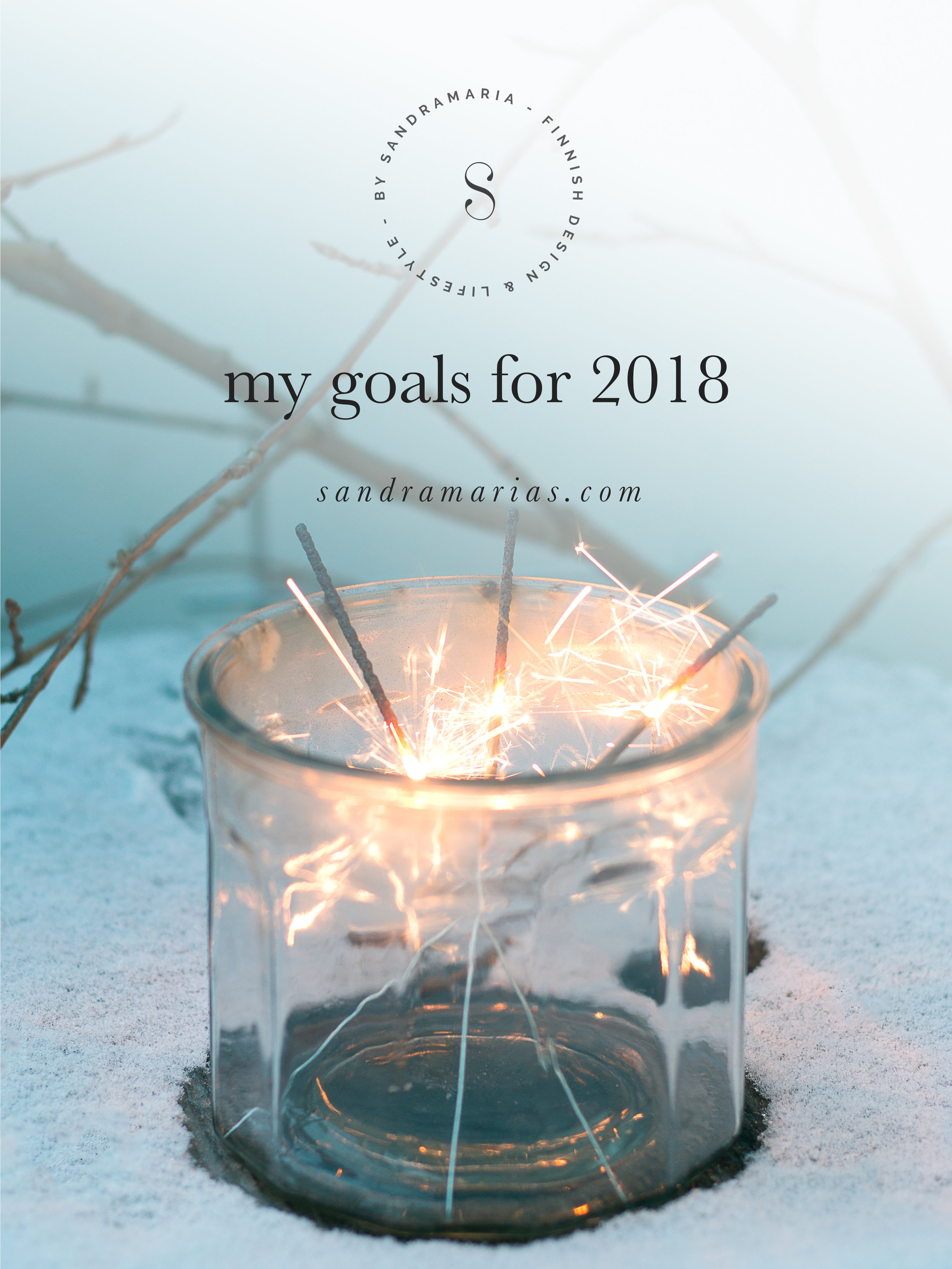 My goals for 2018 | Sandramarias.com | Happy New Year by Sandramaria