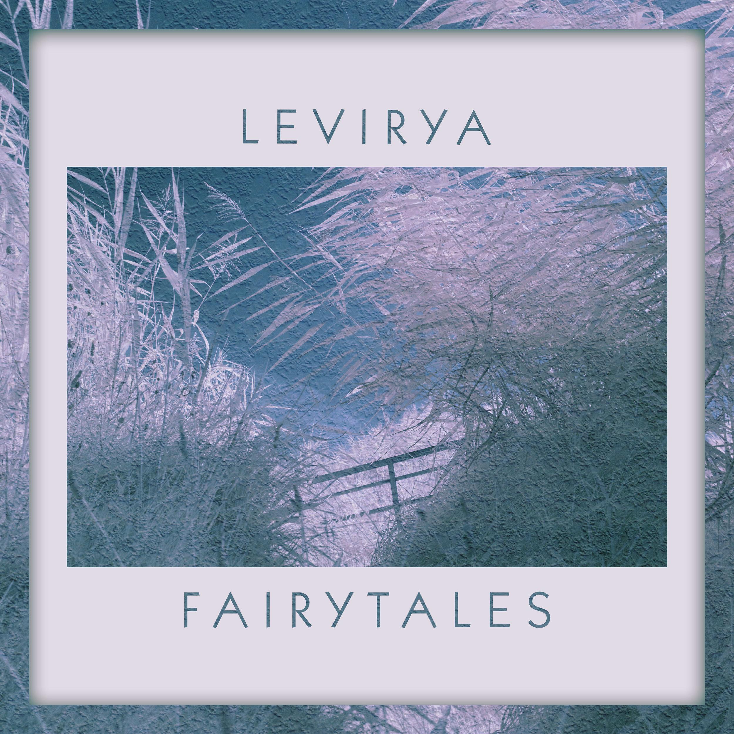 Fairytales - LeVirya
