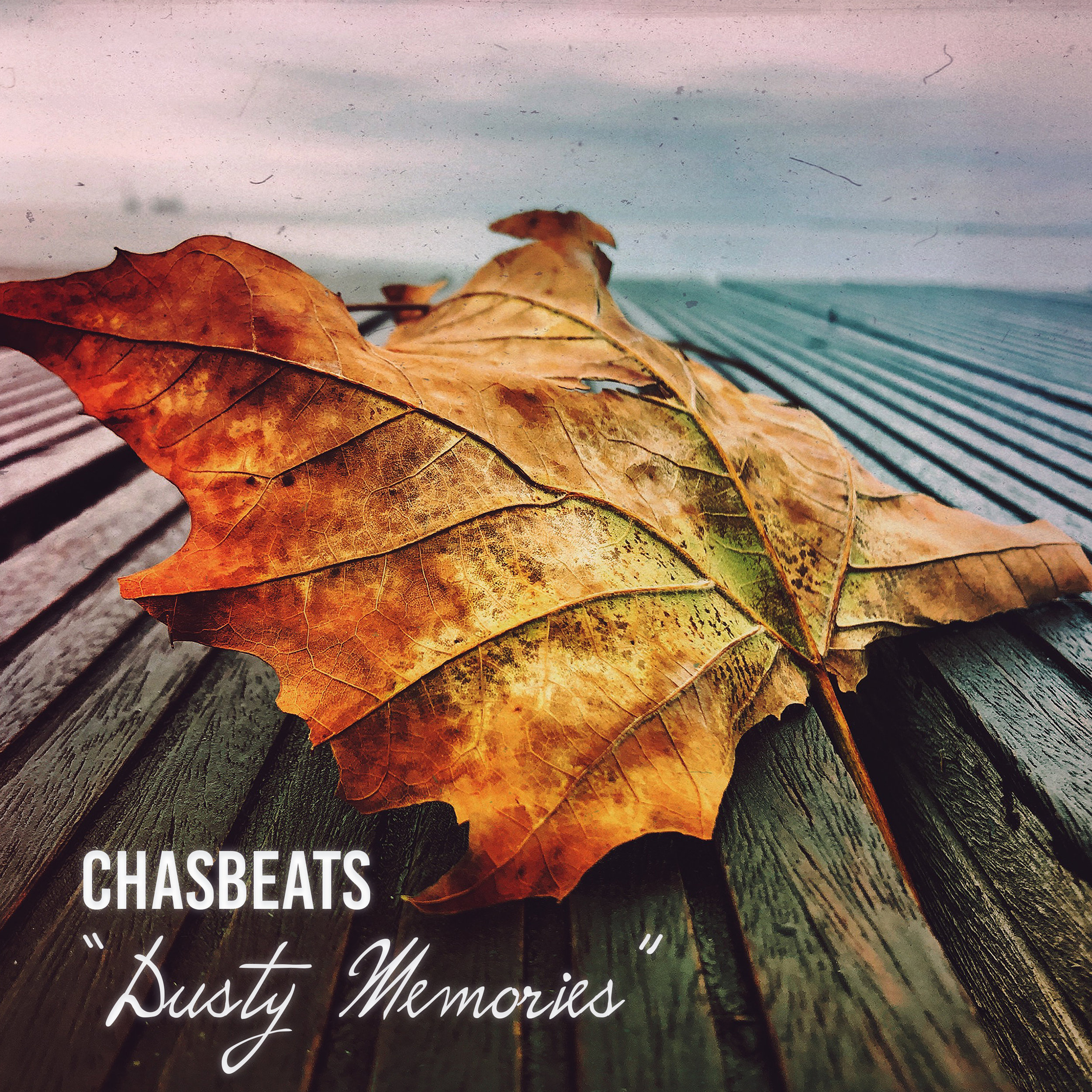 chasbeats - dusty memories - 3000pxl.jpg