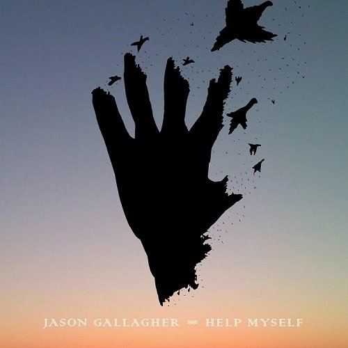 Jason Gallagher Help Myself [2016]