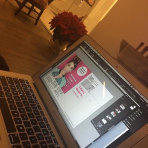 A sneak peek of our January issue being designed by our editors!