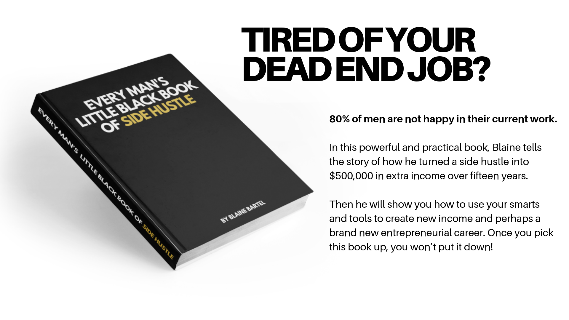 TIRED OF YOUR DEAD END JOB?.png