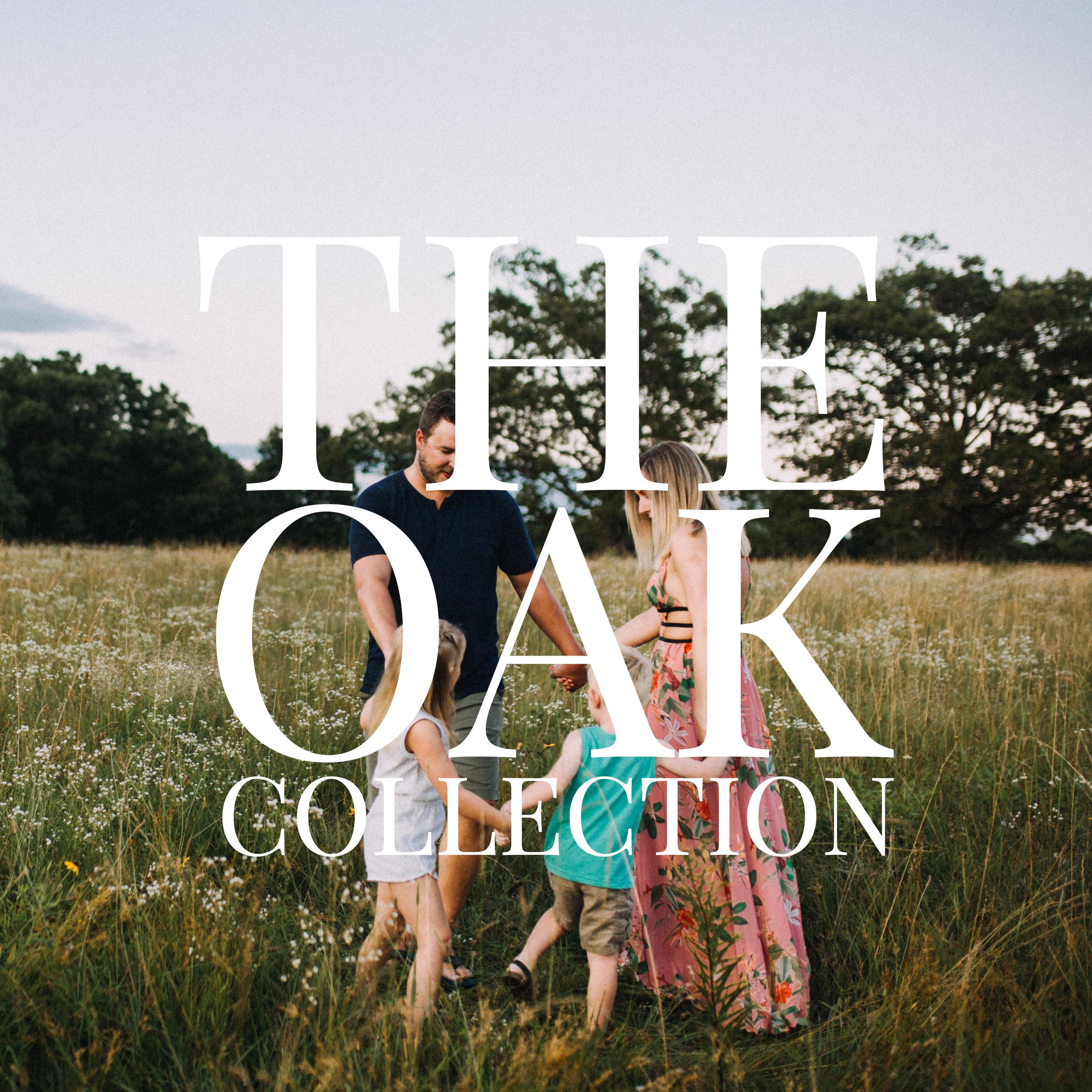 OAK COLLECTION.jpg