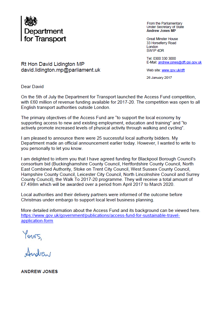 David also received a letter from Andrew Jones MP, the Parliamentary Under Secretary of State for Transport.  In the letter he outlines how Buckinghamshire County Council will benefit from the Department for Transport's 'Access Fund' competition