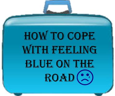 how to cope with feeling blue on the road
