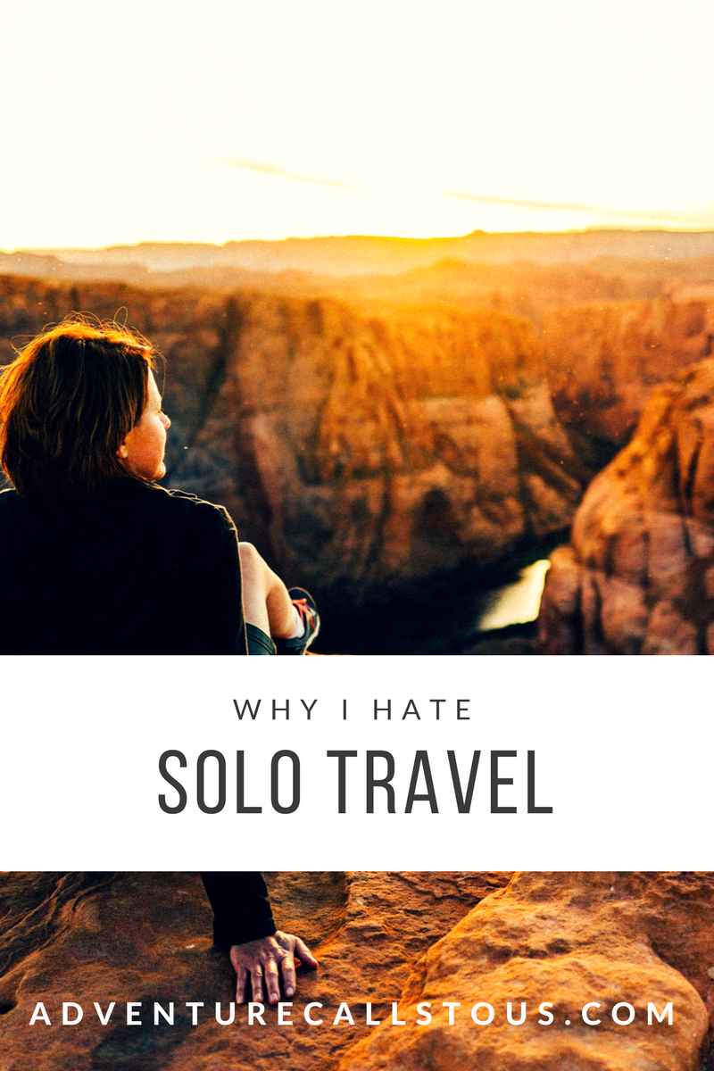 Why I hate solo travel