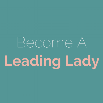 Are you a storyteller? Do you want to make the world better for everyone, especially young women?  You should learn more about becoming a Leading Lady