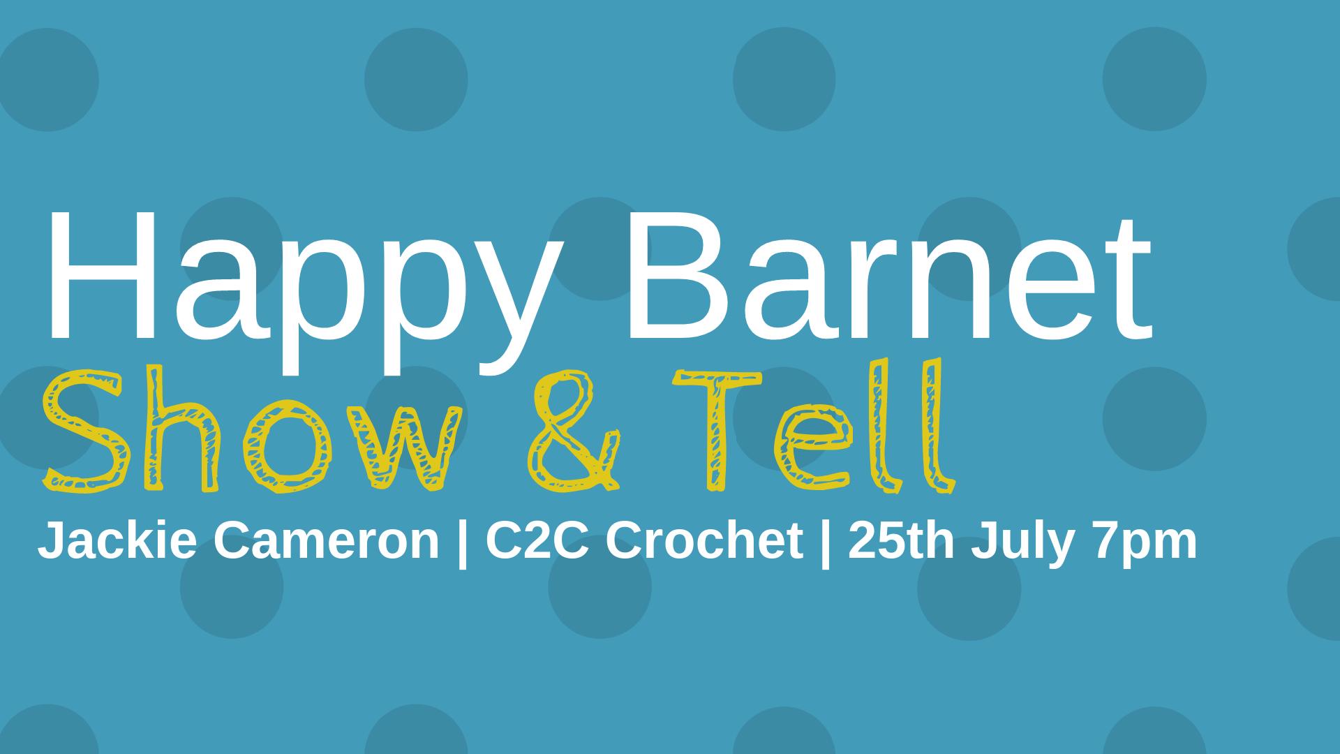 happy barnet craft demo c2c crochet