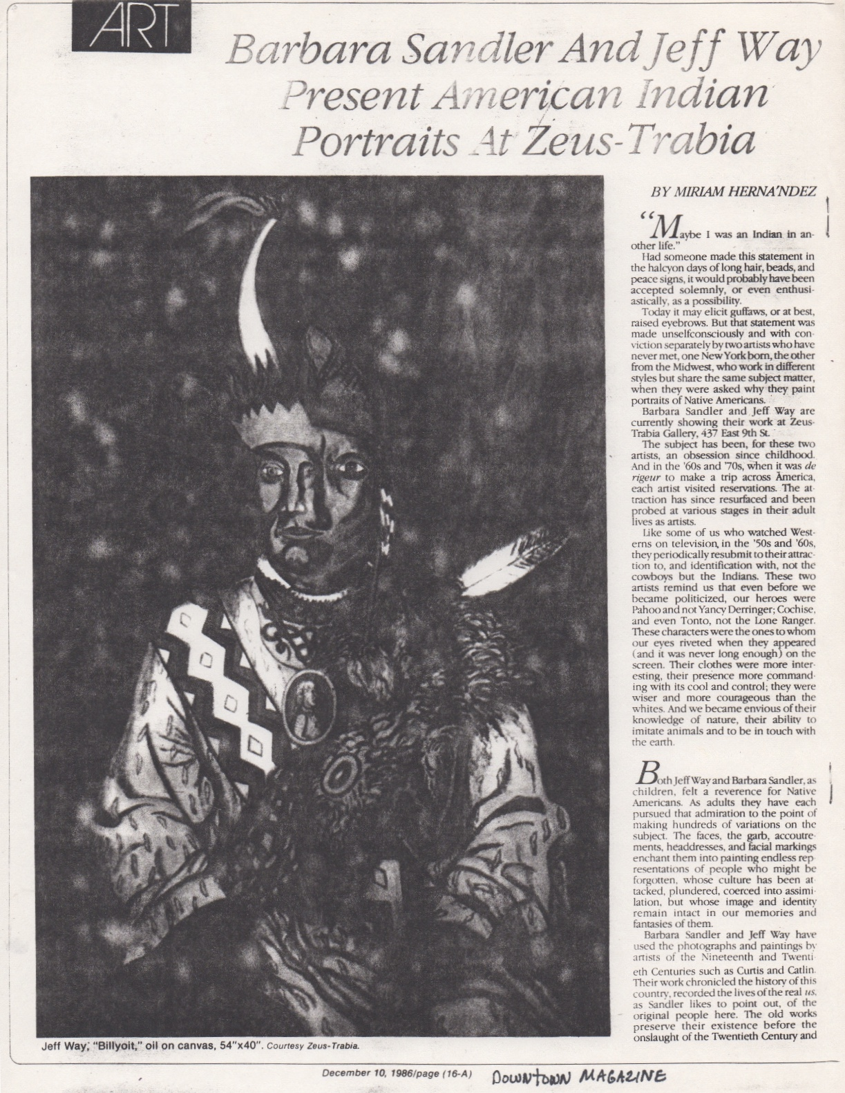 Barbara Sandler and Jeff Way Present American Indian Portraits at Zeus-Trabia, Hernandez Miriam, Downtown Magazine, Dec 1986