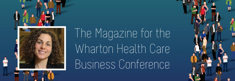 VAL Health CEO Karen Horgan on Using Behavioral Economics to Drive Engagement, Increase Quality Measures - Wharton Health Care Business Conference,