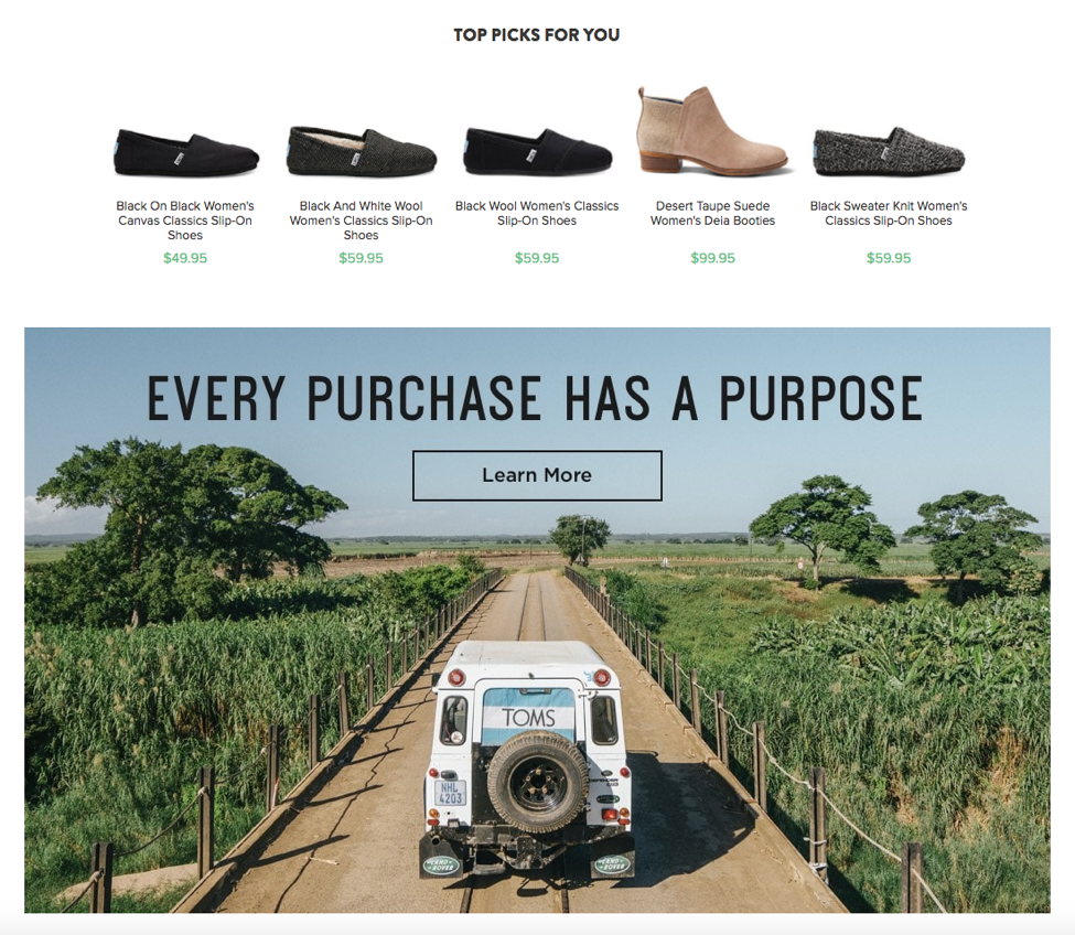 Millennial consumers sometimes care more about the idea, identity, and story of the company than about the product offerings. For example, TOMS' social mission to give to the developing world resonated with young consumers.  Image via TOMS.