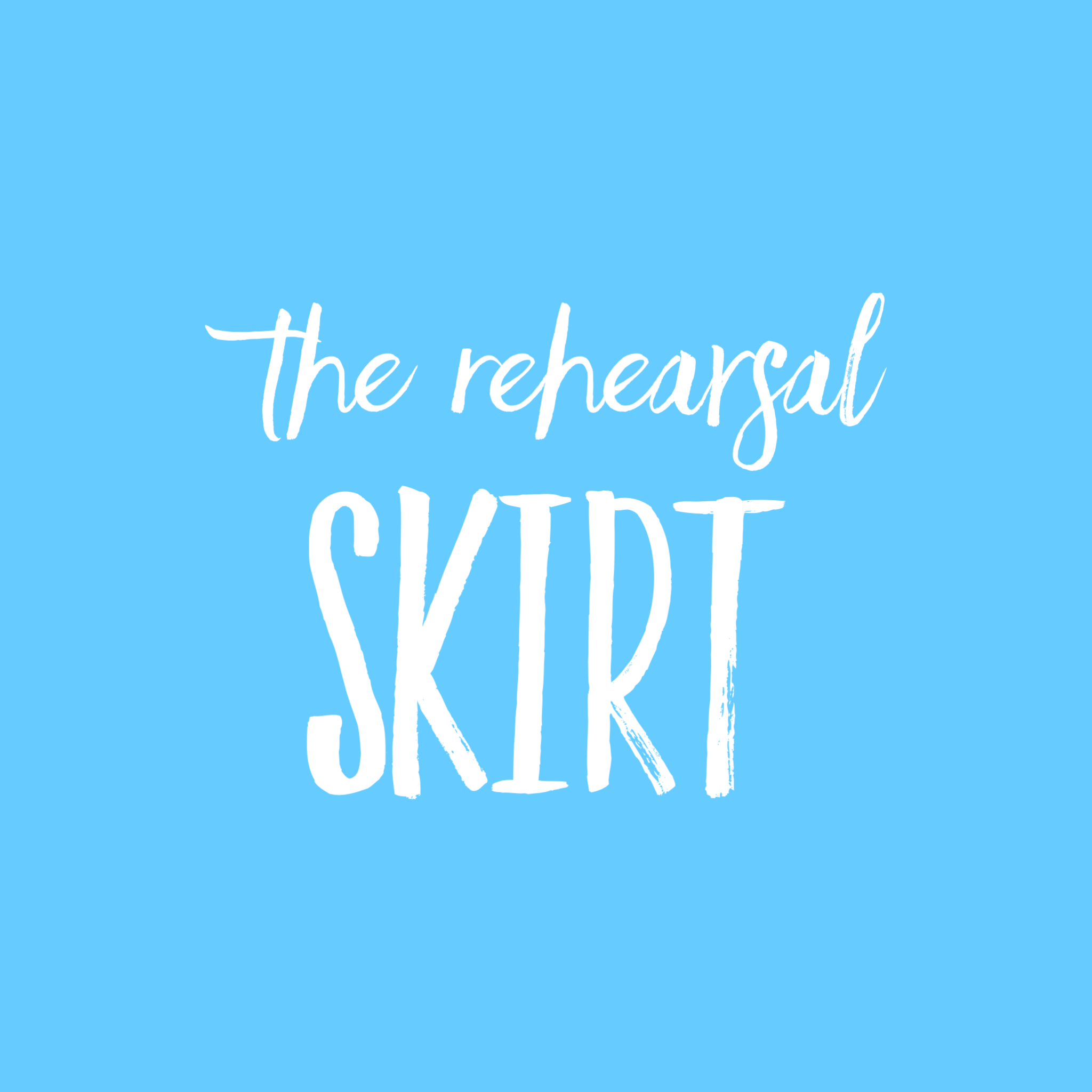 The Rehearsal Skirt