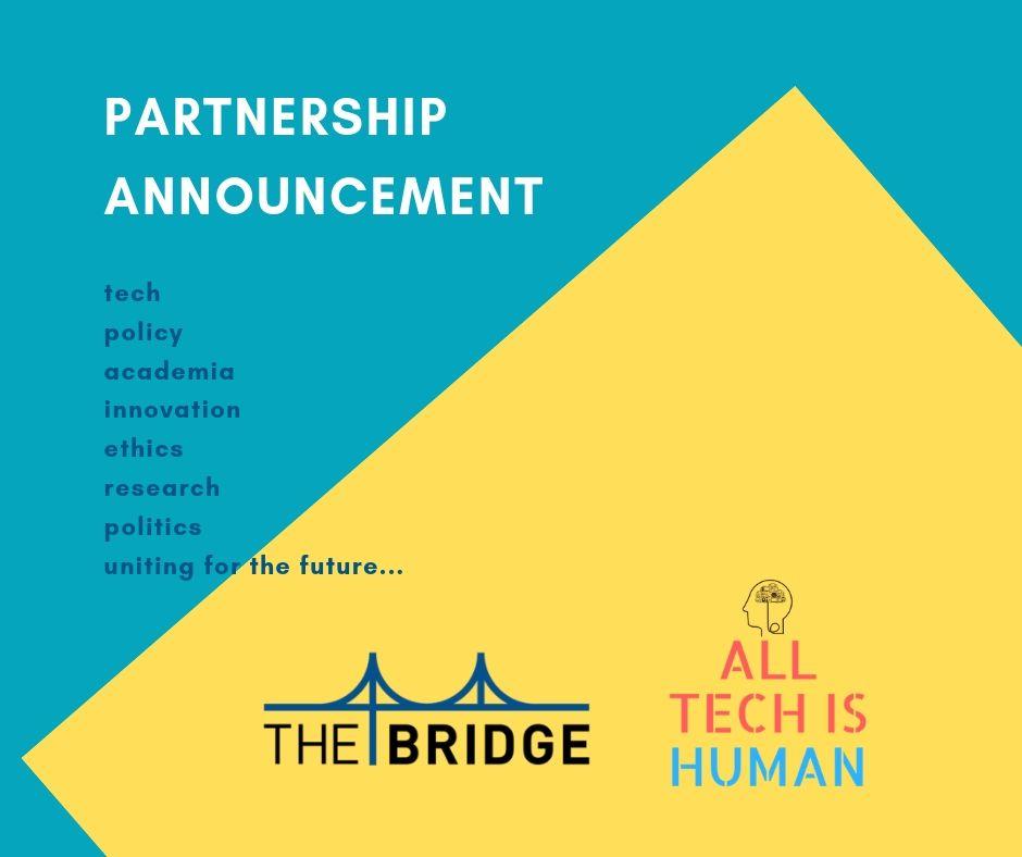 AllTechIsHuman TheBridge AI Ethics partnrship announcement.jpg