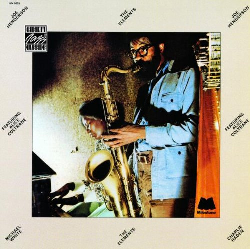 <i>Joe Henderson: The Elements</i><br>Available on Amazon and ITunes<br>1974