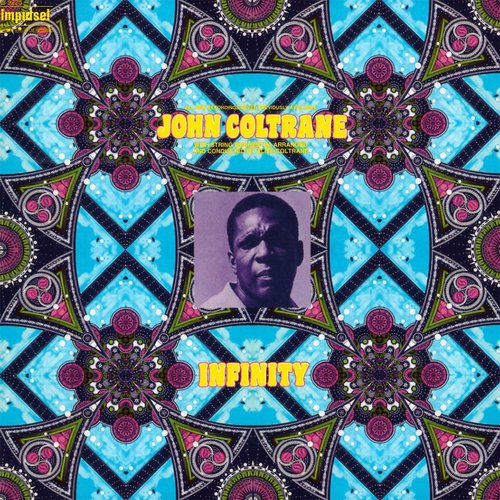 <i>John Coltrane: Infinity</i><br>Available on Amazon and ITunes<br>1972