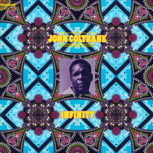 John Coltrane: Infinity — 1972